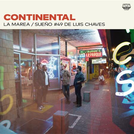 """Continental <BR>""""La Marea / Sueño #49 de Luis Chaves"""""""