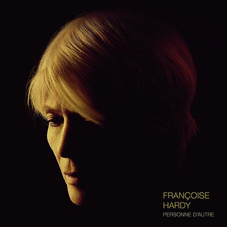 """Françoise Hardy <BR> """"Personne d'autre"""""""