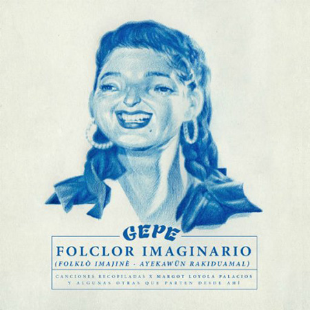 """Gepe <BR> """"Folclor Imaginario"""""""