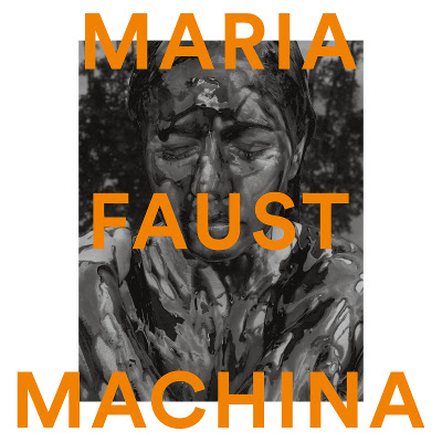 "Maria Faust <BR>""Machina"""