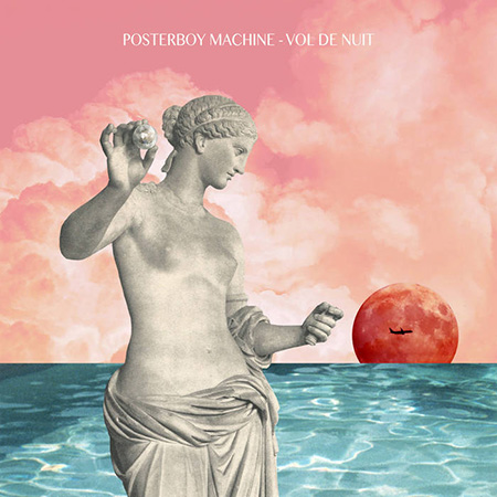 "Posterboy Machine <BR> ""Vol de Nuit&#8221; EP"