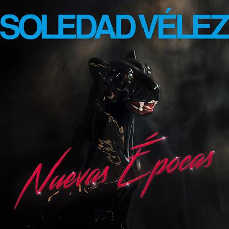 """Soledad Vélez <BR> """"Nuevas épocas"""""""