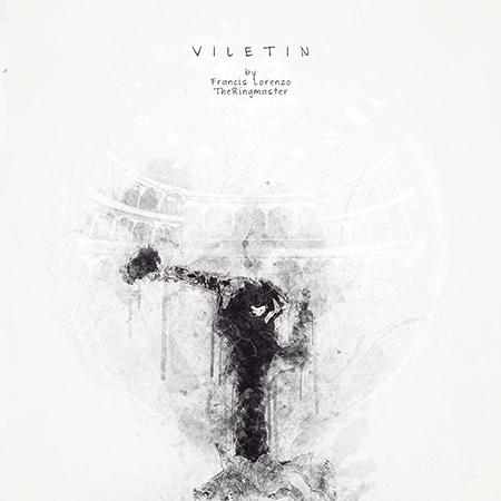 """The Ringmaster <BR> """"Viletin"""""""